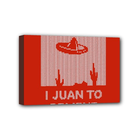 I Juan To Believe Ugly Holiday Christmas Red Background Mini Canvas 6  x 4