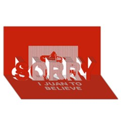 I Juan To Believe Ugly Holiday Christmas Red Background SORRY 3D Greeting Card (8x4)