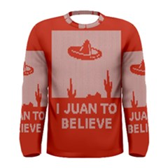 I Juan To Believe Ugly Holiday Christmas Red Background Men s Long Sleeve Tee