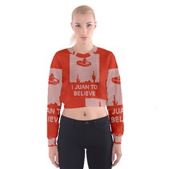 I Juan To Believe Ugly Holiday Christmas Red Background Women s Cropped Sweatshirt