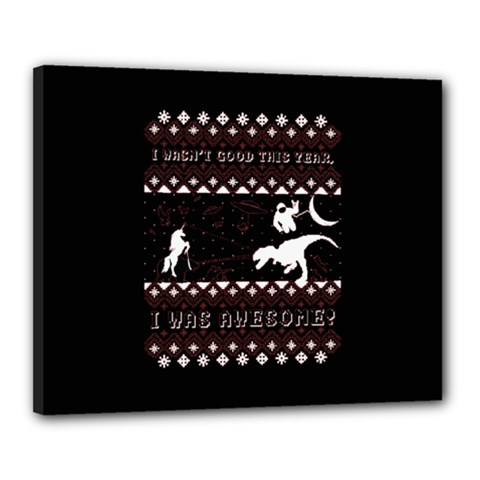 I Wasn t Good This Year, I Was Awesome! Ugly Holiday Christmas Black Background Canvas 20  x 16