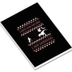 I Wasn t Good This Year, I Was Awesome! Ugly Holiday Christmas Black Background Large Memo Pads