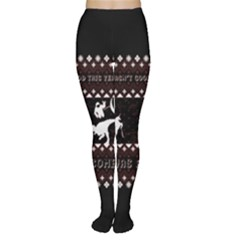 I Wasn t Good This Year, I Was Awesome! Ugly Holiday Christmas Black Background Women s Tights