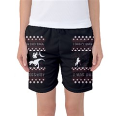 I Wasn t Good This Year, I Was Awesome! Ugly Holiday Christmas Black Background Women s Basketball Shorts