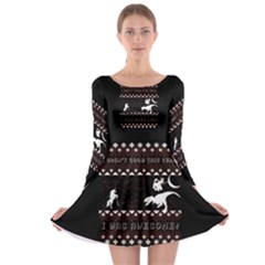 I Wasn t Good This Year, I Was Awesome! Ugly Holiday Christmas Black Background Long Sleeve Skater Dress