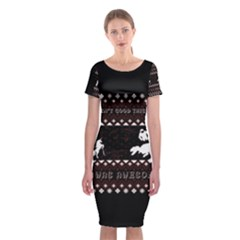 I Wasn t Good This Year, I Was Awesome! Ugly Holiday Christmas Black Background Classic Short Sleeve Midi Dress