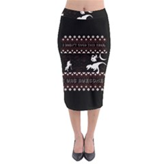 I Wasn t Good This Year, I Was Awesome! Ugly Holiday Christmas Black Background Midi Pencil Skirt