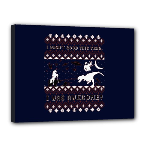 I Wasn t Good This Year, I Was Awesome! Ugly Holiday Christmas Blue Background Canvas 16  X 12