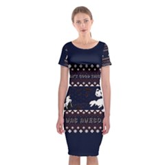 I Wasn t Good This Year, I Was Awesome! Ugly Holiday Christmas Blue Background Classic Short Sleeve Midi Dress