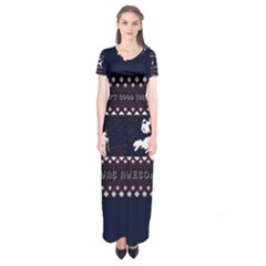 I Wasn t Good This Year, I Was Awesome! Ugly Holiday Christmas Blue Background Short Sleeve Maxi Dress