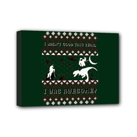 I Wasn t Good This Year, I Was Awesome! Ugly Holiday Christmas Green Background Mini Canvas 7  x 5