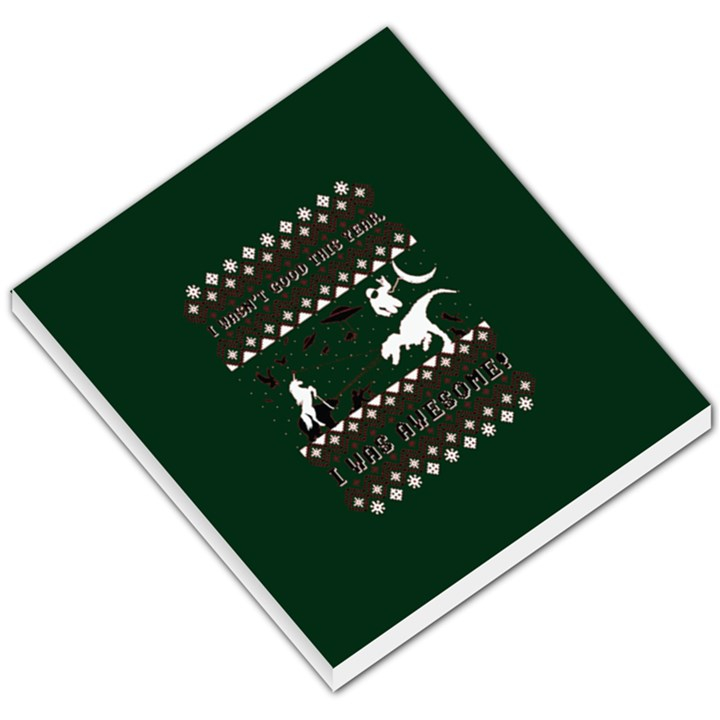 I Wasn t Good This Year, I Was Awesome! Ugly Holiday Christmas Green Background Small Memo Pads