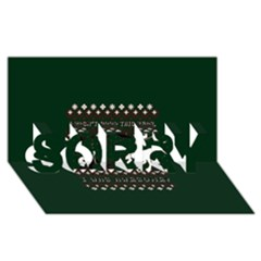 I Wasn t Good This Year, I Was Awesome! Ugly Holiday Christmas Green Background SORRY 3D Greeting Card (8x4)