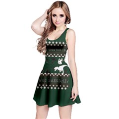 I Wasn t Good This Year, I Was Awesome! Ugly Holiday Christmas Green Background Reversible Sleeveless Dress