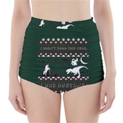 I Wasn t Good This Year, I Was Awesome! Ugly Holiday Christmas Green Background High-Waisted Bikini Bottoms