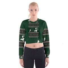 I Wasn t Good This Year, I Was Awesome! Ugly Holiday Christmas Green Background Women s Cropped Sweatshirt