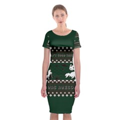 I Wasn t Good This Year, I Was Awesome! Ugly Holiday Christmas Green Background Classic Short Sleeve Midi Dress