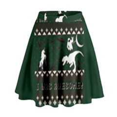 I Wasn t Good This Year, I Was Awesome! Ugly Holiday Christmas Green Background High Waist Skirt