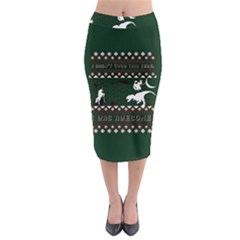 I Wasn t Good This Year, I Was Awesome! Ugly Holiday Christmas Green Background Midi Pencil Skirt