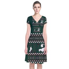 I Wasn t Good This Year, I Was Awesome! Ugly Holiday Christmas Green Background Short Sleeve Front Wrap Dress