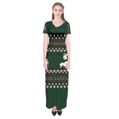 I Wasn t Good This Year, I Was Awesome! Ugly Holiday Christmas Green Background Short Sleeve Maxi Dress
