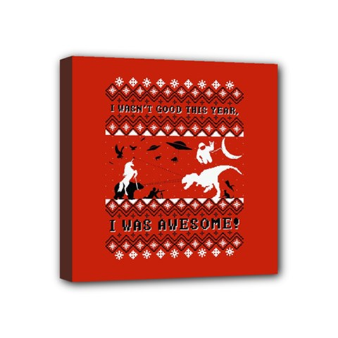 I Wasn t Good This Year, I Was Awesome! Ugly Holiday Christmas Red Background Mini Canvas 4  x 4