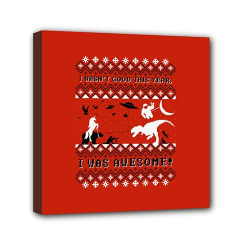 I Wasn t Good This Year, I Was Awesome! Ugly Holiday Christmas Red Background Mini Canvas 6  x 6