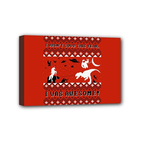 I Wasn t Good This Year, I Was Awesome! Ugly Holiday Christmas Red Background Mini Canvas 6  x 4