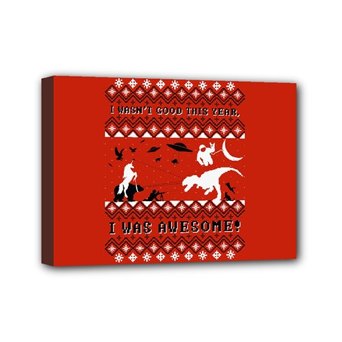 I Wasn t Good This Year, I Was Awesome! Ugly Holiday Christmas Red Background Mini Canvas 7  x 5