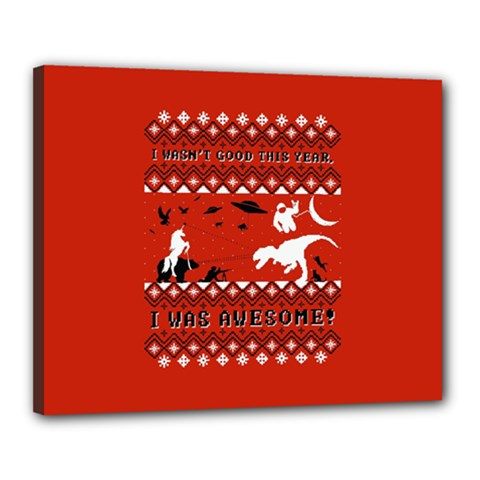 I Wasn t Good This Year, I Was Awesome! Ugly Holiday Christmas Red Background Canvas 20  x 16
