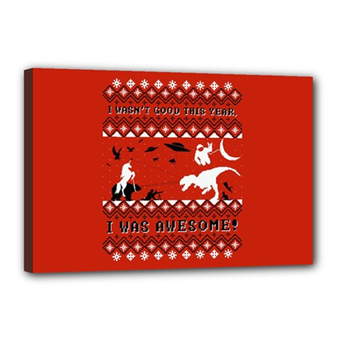 I Wasn t Good This Year, I Was Awesome! Ugly Holiday Christmas Red Background Canvas 18  x 12