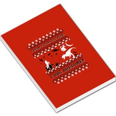 I Wasn t Good This Year, I Was Awesome! Ugly Holiday Christmas Red Background Large Memo Pads