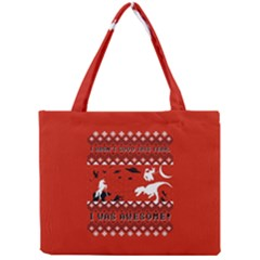 I Wasn t Good This Year, I Was Awesome! Ugly Holiday Christmas Red Background Mini Tote Bag