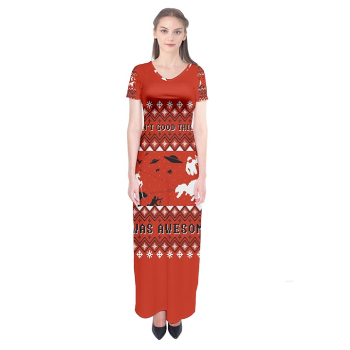 I Wasn t Good This Year, I Was Awesome! Ugly Holiday Christmas Red Background Short Sleeve Maxi Dress