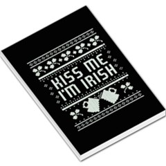 Kiss Me I m Irish Ugly Christmas Black Background Large Memo Pads