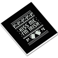 Kiss Me I m Irish Ugly Christmas Black Background Small Memo Pads