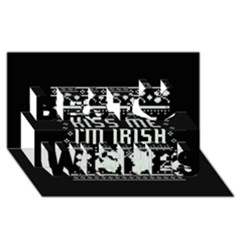 Kiss Me I m Irish Ugly Christmas Black Background Best Wish 3D Greeting Card (8x4)