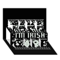 Kiss Me I m Irish Ugly Christmas Black Background TAKE CARE 3D Greeting Card (7x5)