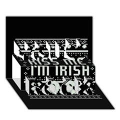 Kiss Me I m Irish Ugly Christmas Black Background You Rock 3D Greeting Card (7x5)