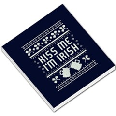 Kiss Me I m Irish Ugly Christmas Blue Background Small Memo Pads