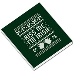 Kiss Me I m Irish Ugly Christmas Green Background Small Memo Pads