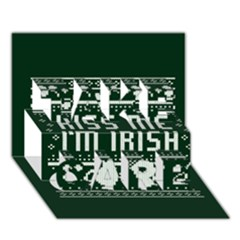 Kiss Me I m Irish Ugly Christmas Green Background TAKE CARE 3D Greeting Card (7x5)