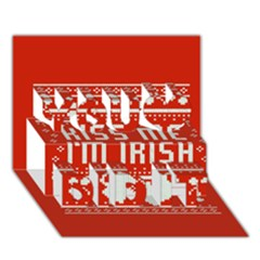 Kiss Me I m Irish Ugly Christmas Red Background You Did It 3D Greeting Card (7x5)
