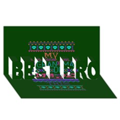 My Grandma Made This Ugly Holiday Green Background BEST BRO 3D Greeting Card (8x4)