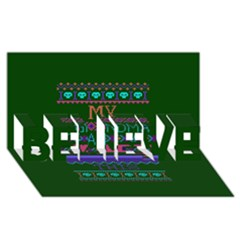 My Grandma Made This Ugly Holiday Green Background BELIEVE 3D Greeting Card (8x4)