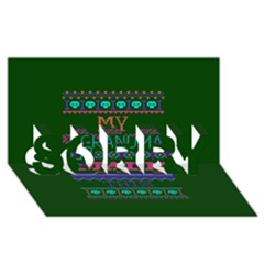 My Grandma Made This Ugly Holiday Green Background SORRY 3D Greeting Card (8x4)