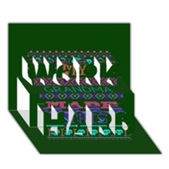 My Grandma Made This Ugly Holiday Green Background WORK HARD 3D Greeting Card (7x5)