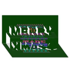 My Grandma Made This Ugly Holiday Green Background Merry Xmas 3D Greeting Card (8x4)