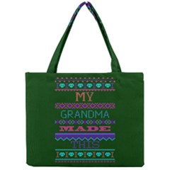 My Grandma Made This Ugly Holiday Green Background Mini Tote Bag