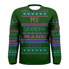 My Grandma Made This Ugly Holiday Green Background Men s Long Sleeve Tee